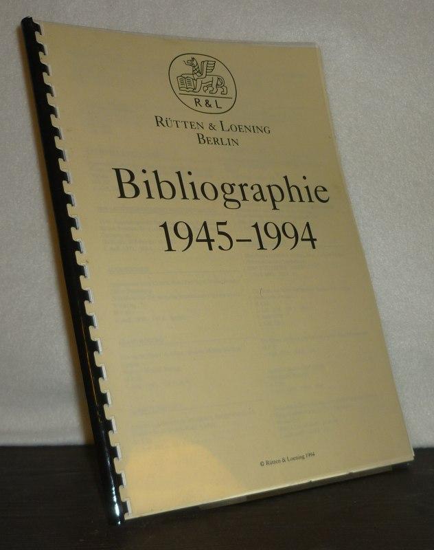 Rütten & Loening Berlin. Bibliographie 1945-1994.