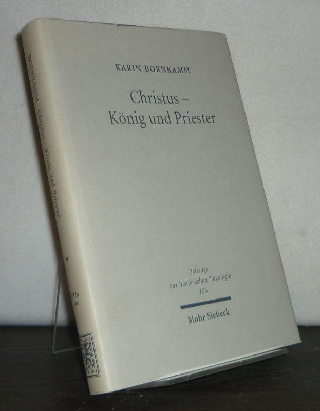 Christus, König und Priester. Das Amt Christi bei Luther im Verhältnis zur Vor- und Nachgeschichte. [Von Karin Bornkamm]. (= Beiträge zur historischen Theologie, Band 106).
