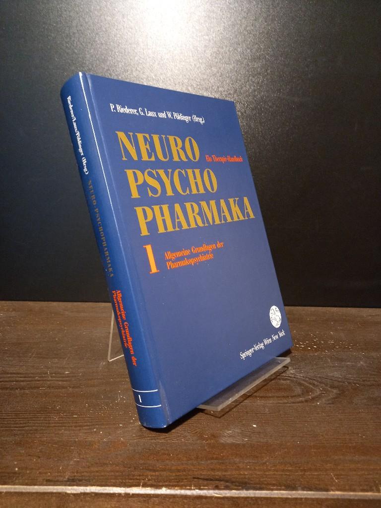 Neuro-Psychopharmaka. Ein Therapie-Handbuch. Band 1: Allgemeine Grundlagen der Pharmakopsychiatrie. Einzelband (in sich geschlossen).
