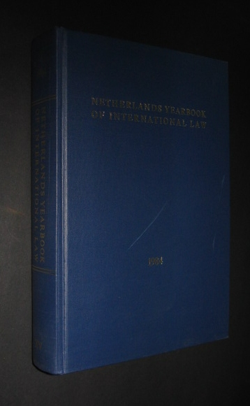 Netherlands Yearbook of international law, published jointly with the Netherland International Law Review and under the auspices of the Interuniversity Institute for International Law T. M. C. Asser Instituut , The Hague, Volume XV, 1984,
