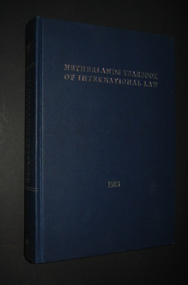 Netherlands Yearbook of international law, published jointly with the Netherland International Law Review and under the auspices of the Interuniversity Institute for International Law T. M. C. Asser Instituut , The Hague, Volume XIV, 1983,
