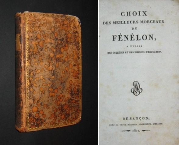 Choix des meilleurs morceaux de Fénélon, a l´usage des colléges et des maisons d´éducation.