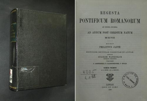 Regesta Pontificum Romanorum. Tomus primus, nur Band 1, unveränderter Abdruck der 1885 bei Veit u. Co. in Leipzig erschienenen 2. und vermehrten Auflage,