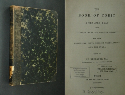 The Book of Tobit. A Chaldee Text from a unique Ms. in the Bodleian library. With other rabbinical texts, english translations and the itala. Edited by Ad. Neubauer, M. A.,