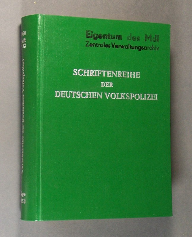 Schriftenreihe der Deutschen Volkspolizei. Jg. 1960, Folge 48-53. Hefte 7-12 (Juli - Dezember).  Verantwortlicher Redakteur: W Grandke.