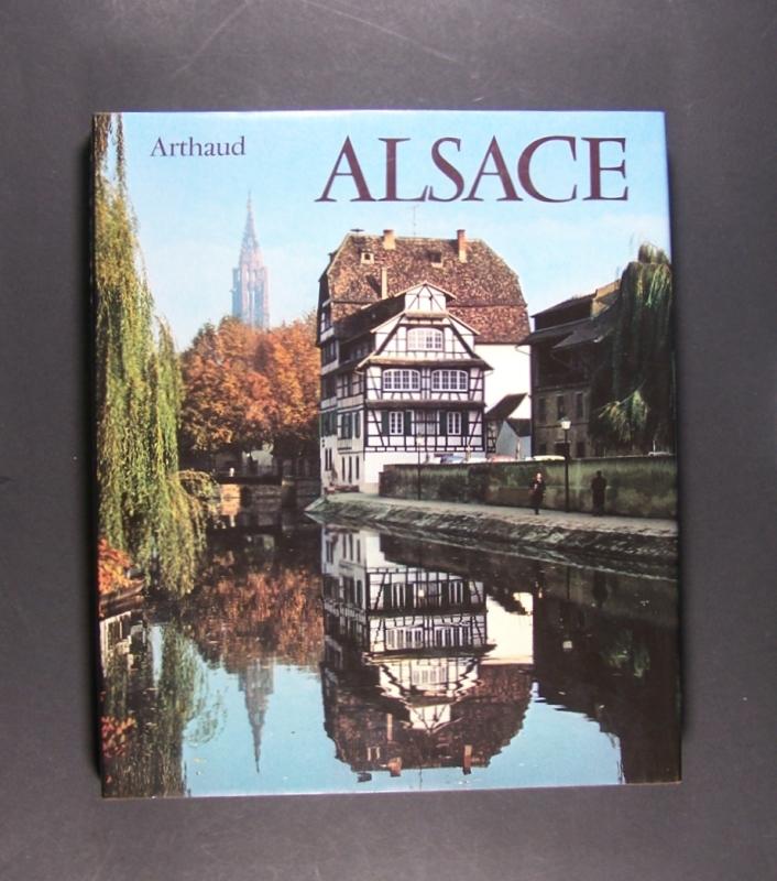 Alsace. Photographies: Rolf A. Stählie. Texte: Jean-Pierre Klein. - Stähli, Rolf A. und Jean-Pierre Klein