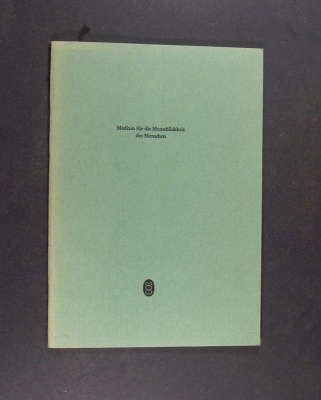 Medizin für die Menschlichkeit des Menschen. Von Jürgen Moltmann. Sonderdruck aus der Zeitschrift für Allgemeinmedizin Heft 3/1975.