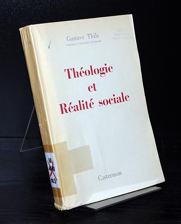 Theologie et Realite sociale. Par Gustave Thils.