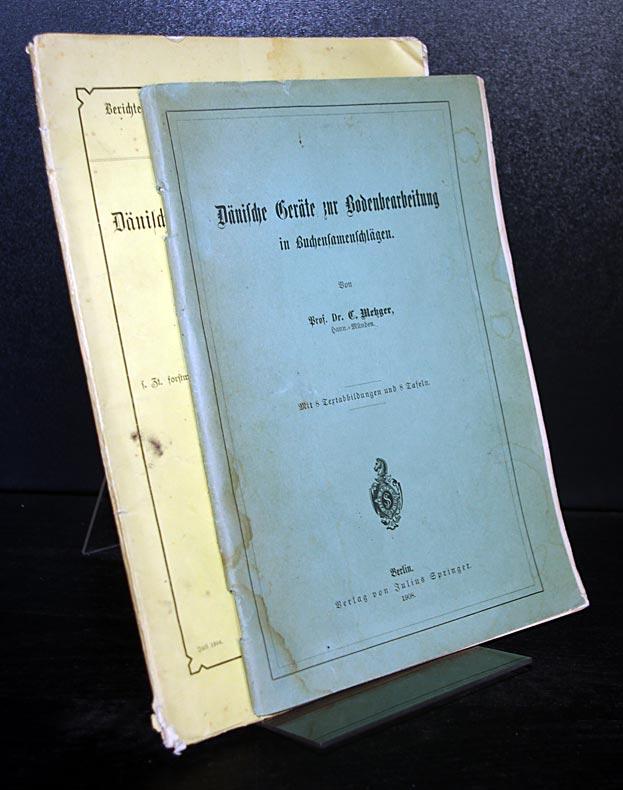 2 Hefte: Dänische Geräte zur Bodenbearbeitung in Buchensamenschlägen. Von Oberförster C. Metzger. (= Berichte über Land- und Forstwirtschaft im Auslande, Buchausgabe, Stück 10). 2 Hefte.
