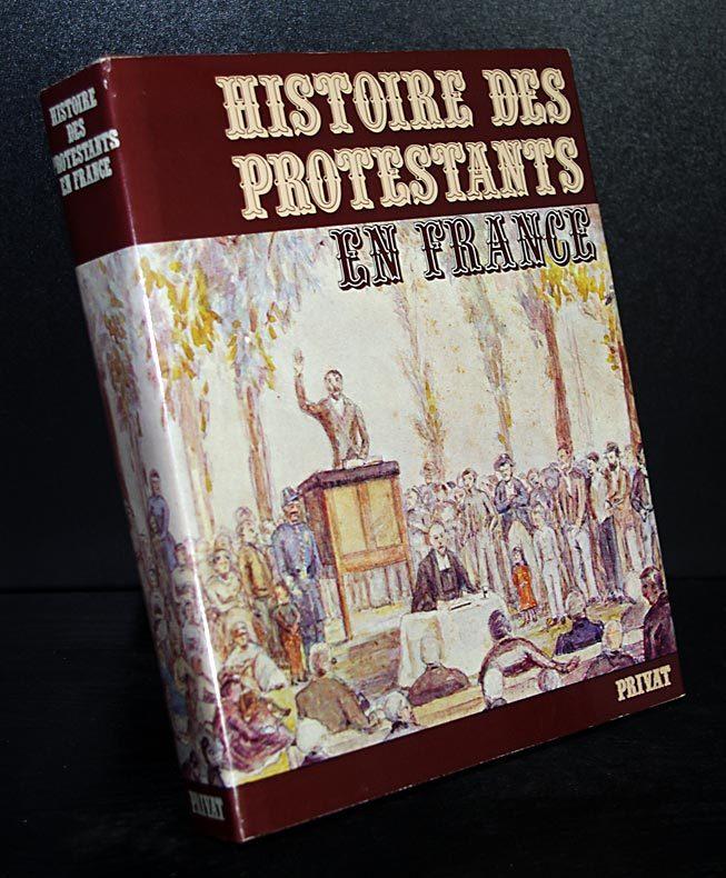 Histoire des protestants en France.