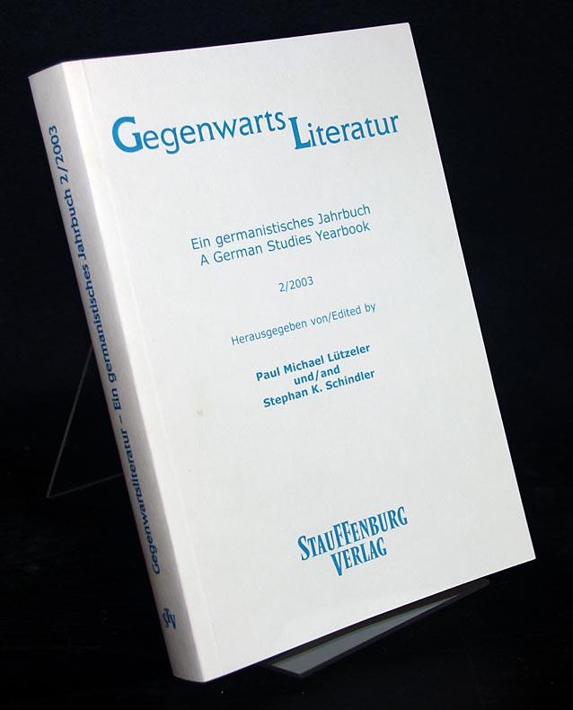 Gegenwartsliteratur. Ein germanistisches Jahrbuch. Schwerpunkt Multikultur (A German Studies Yearbook). Band 2/2003.