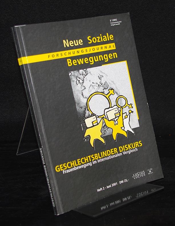 Geschlechtsblinder Diskurs. Frauenbewegungen im internationalen Vergleich. (= Forschungsjournal Neue Soziale Bewegungen, Heft 1, Juni 2001).