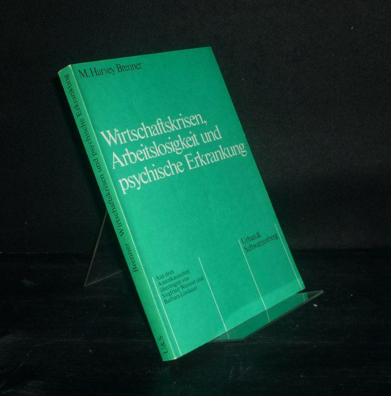Wirtschaftskrisen, Arbeitslosigkeit und psychische Erkrankung. [Von M. Harvey Brenner]. Herausgegeben von Manfred Pflanz. Übersetzt von Siegfried Weyerer und Barbara Lindauer. (= Medizin und Sozialwissenschaften, Band 5).