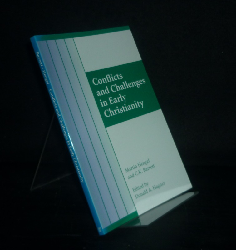 Conflicts and Challenges in Early Christianity. [By Donald A. Hagner].