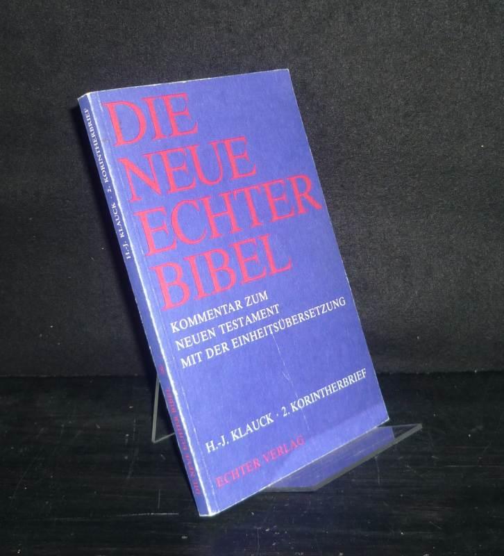 2. Korintherbrief. Von Hans-Josef Klauck. (= Die neue Echter-Bibel, Kommentar zum Neuen Testament mit der Einheitsübersetzung, Band 8).