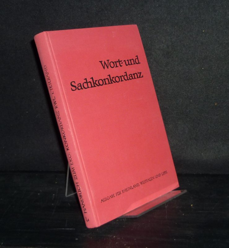 Wort- und Sachkonkordanz. Verzeichnis der Strophenanfänge. Von Otto Schlißke, Friedrich Julius Arnold und Elisabeth Arnold. (= Handbuch zum Evangelischen Kirchengesangbuch, Band 1, Teil 1).