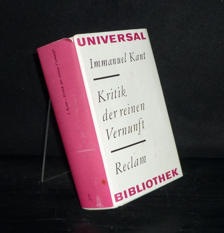Kritik der reinen Vernunft. [Von Immanuel Kant].