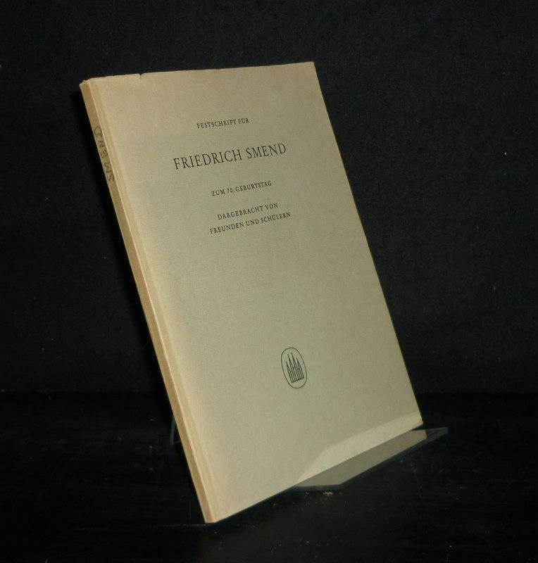 Festschrift für Friedrich Smend zum 70. Geburtstag, dargebracht von Freunden und Schülern. (= Edition Merseburger 1432).