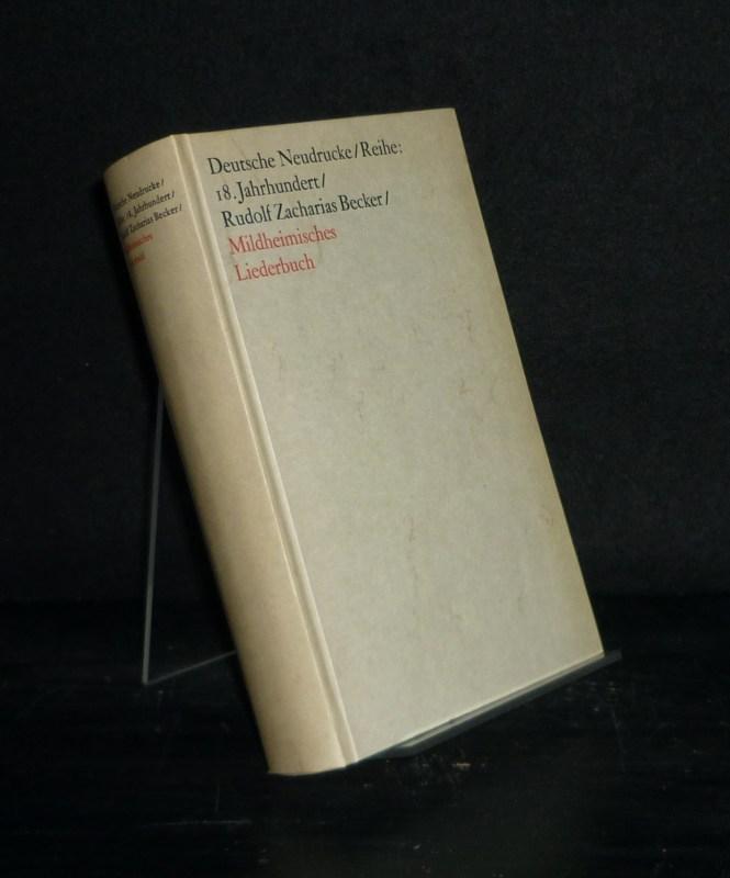 Mildheimisches Wörterbuch. [Von Rudolph Zacharias Becker]. Mit einem Nachwort von Günter Häntzschel. (Deutsche Neudrucke. Reihe: Texte des 18. Jahrhunderts). Faksimiledruck nach der Ausgabe von 1815