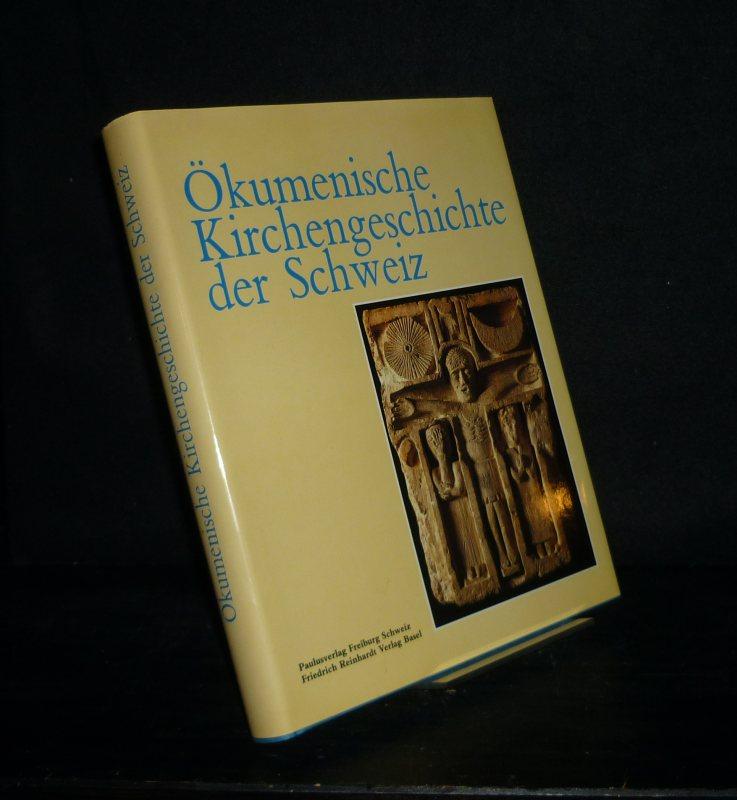 Ökumenische Kirchengeschichte der Schweiz. Im Auftrag eines Arbeitskreises herausgegeben von Lukas Vischer, Lukas Schenker und Rudolf Dellsperger.