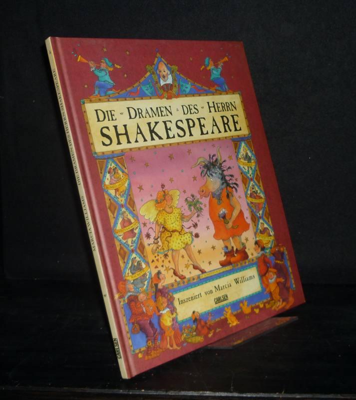 Die Dramen des Herrn Shakespeare. Inszeniert von Marcia Williams. Aus dem Englischen von Harald Sachse.