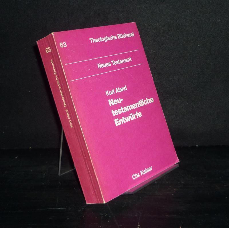 Neutestamentliche Entwürfe. Von Kurt Aland. (= Theologische Bücherei, Neues Testament, Band 63).