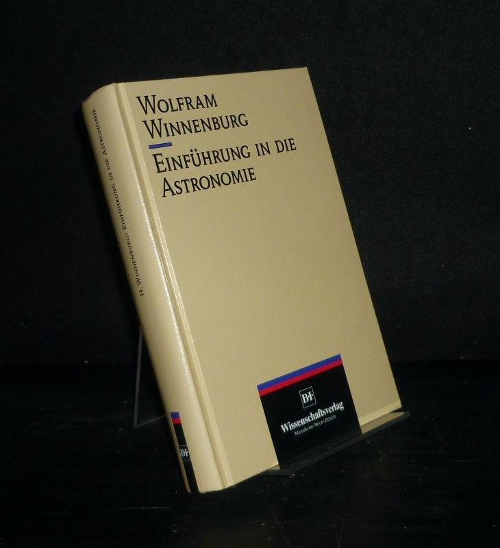 Einführung in die Astronomie. [Von Wolfram Winnenburg].