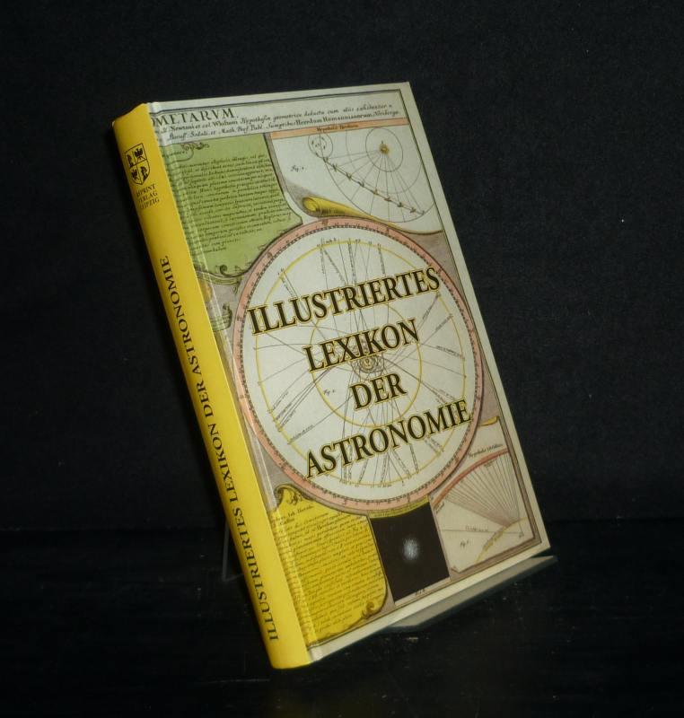 Illustriertes Lexikon der Astronomie. [Von Adolph Drechsler]. Reprint der Orig.-Ausgabe, Leipzig, Weber, 1881.