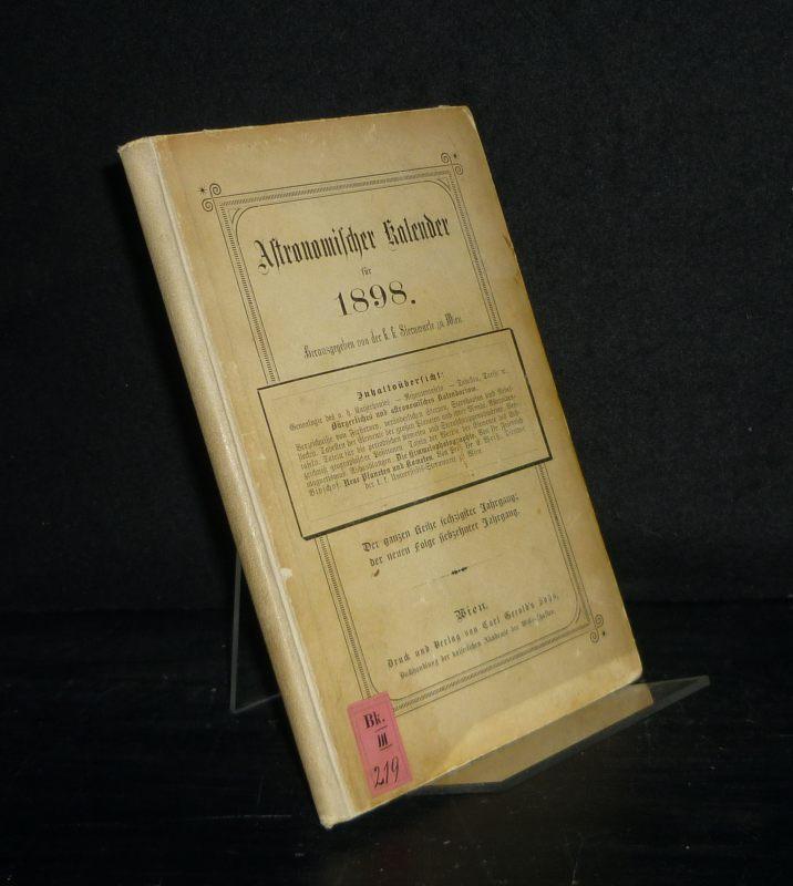 Astronomischer Kalender für 1898. Berechnet für den Meridian und die Polhöhe von Wien (16° 2u