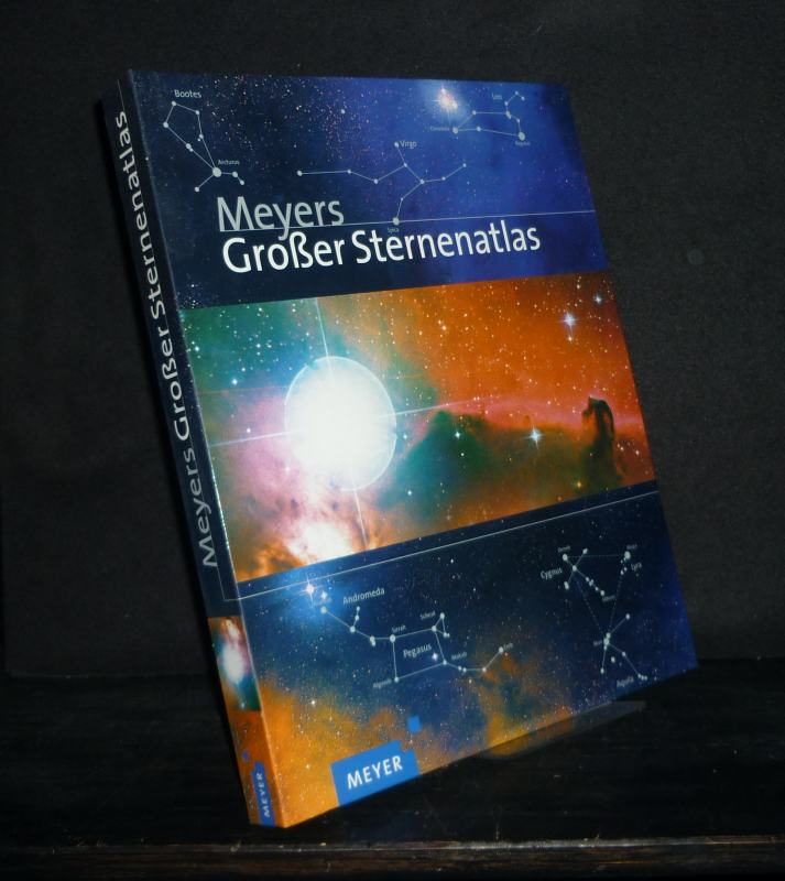 Meyers großer Sternenatlas. [Von Serge Bruniert]. Astrofotografien von Akira Fujii.