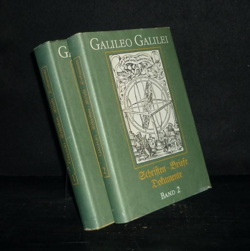 Galileo Galilei: Schriften, Briefe, Dokumente. [2 Bände]. Herausgegeben von Anna Mudry. - Band 1: Schriften. - Band 2: Briefe und Dokumente. 2 Bände (= vollständig).