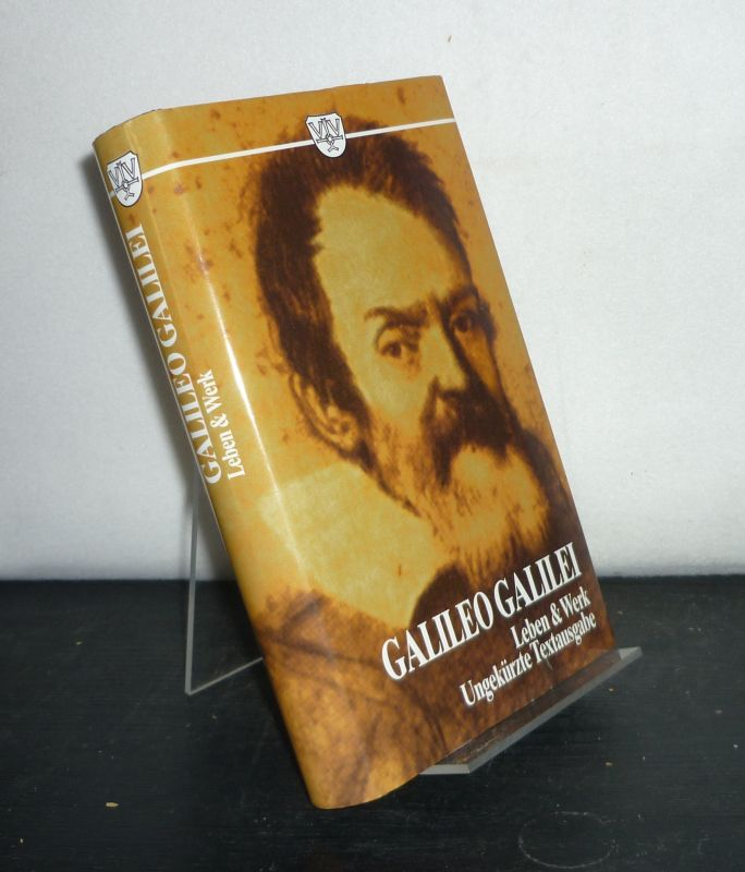 Galileo Galilei und die römische Kurie. Nach den authentischen Quellen von Karl von Gebler.