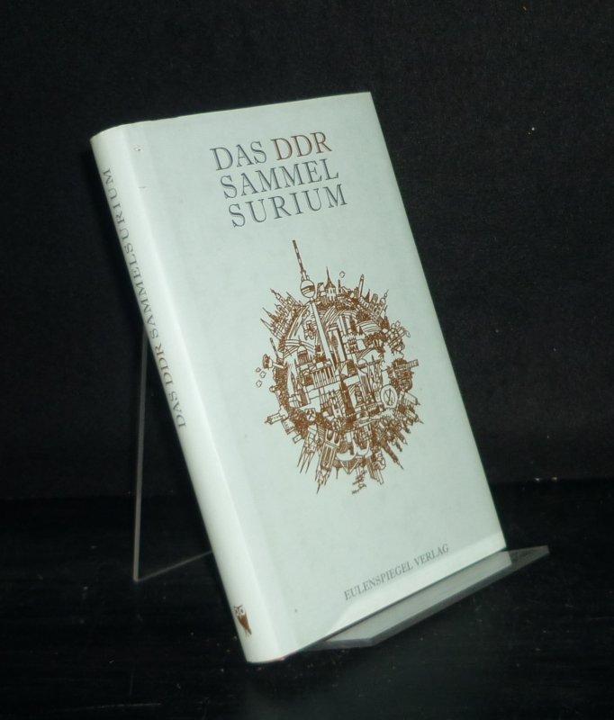 Das DDR-Sammelsurium. [Herausgegeben von Franziska Kleiner].