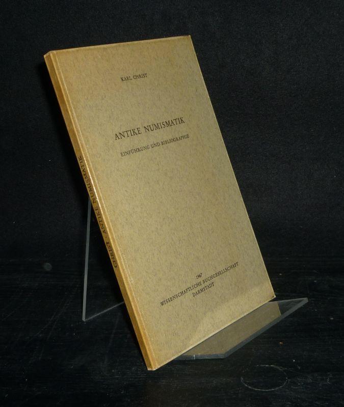 Antike Numanistik. Einführung und Bibliographie. [Von Karl Christ].