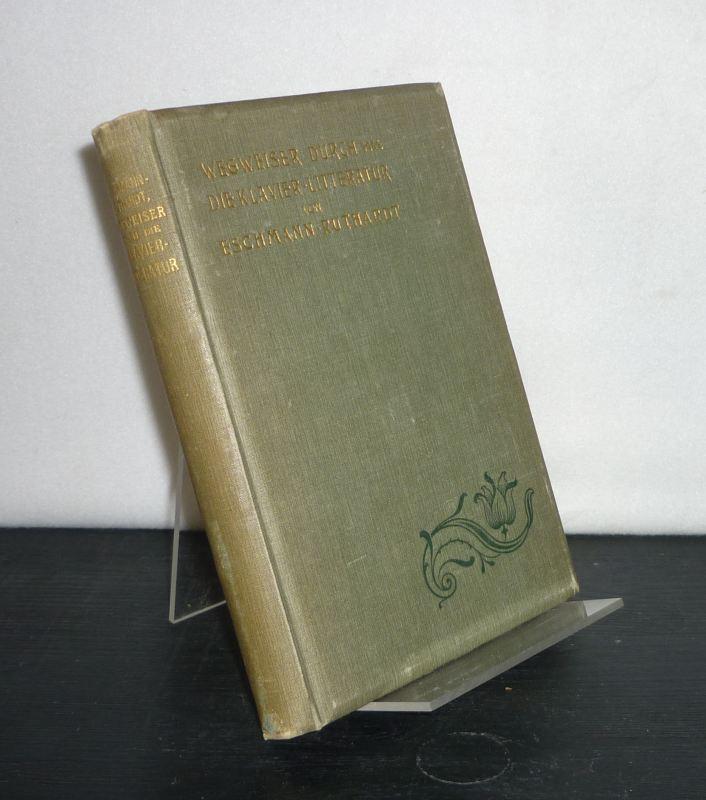 Eschmann, J.C.: J.C. Eschmann's Wegweiser durch die Klavier-Litteratur. 5. Auflage, herausgegeben von Adolf Ruthardt.