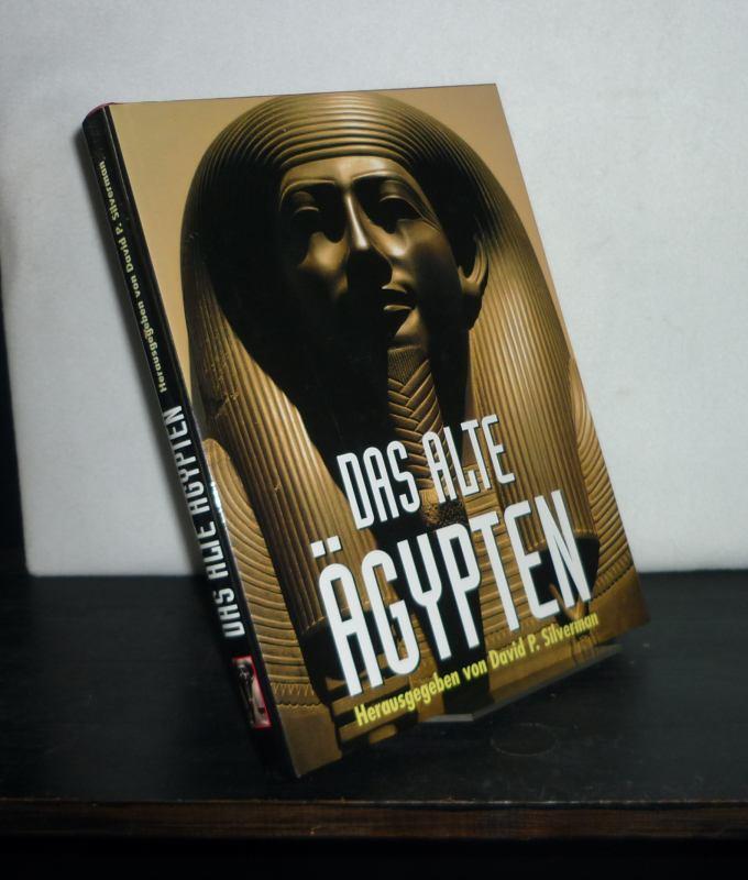Silverman, David P. (Hrsg.): Das alte Ägypten. [Herausgegeben von David P. Silverman].