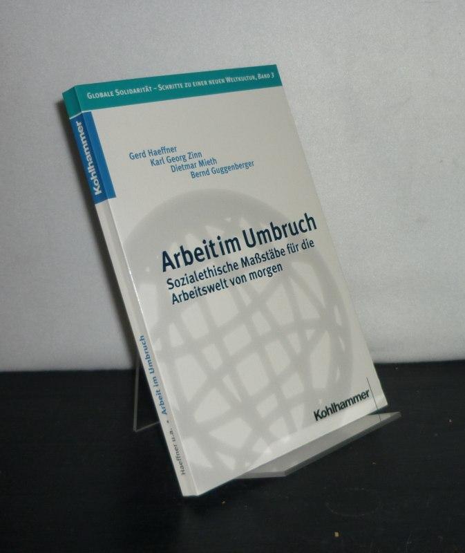 Arbeit im Umbruch. Sozialethische Maßstäbe für die Arbeitswelt von morgen. Herausgegeben von Norbert Brieskorn und Johannes Wallacher. (= Globale Solidarität - Schritte zu einer neuen Weltkultur, Band 3).