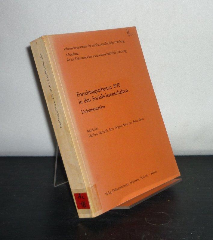 Forschungsarbeiten 1970 in den Sozialwissenschaften. Dokumentation. Redaktion: Matthis Herfurth, Ernst August Jütes und Peter Tewes. (Arbeitskreis für die Dokumentation sozialwissenschaftlicher Forschung).