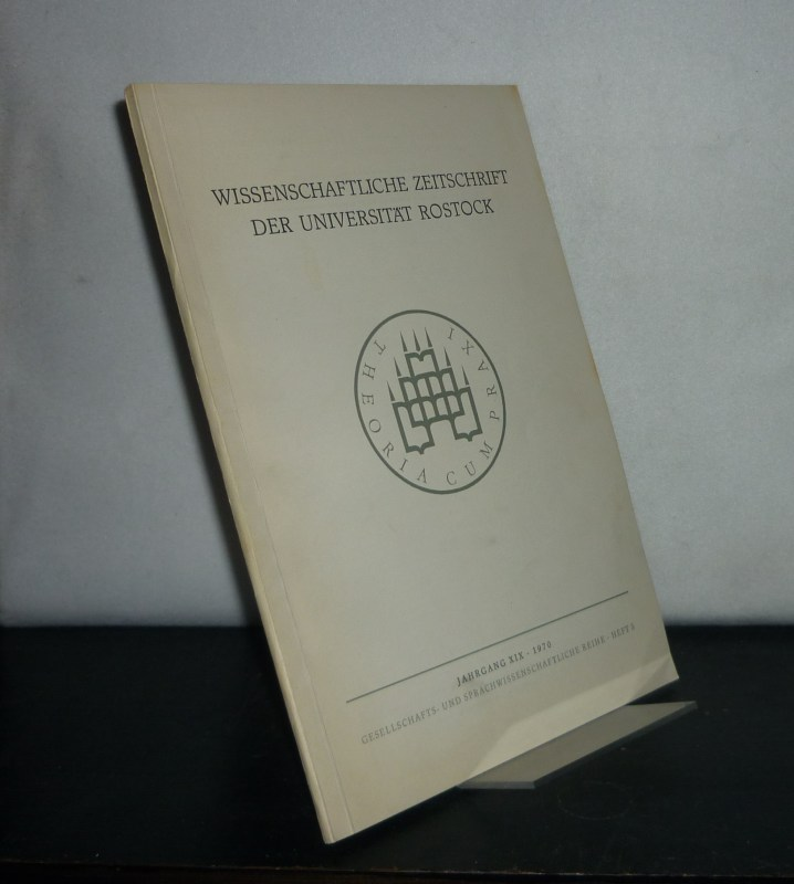 Wissenschaftliche Zeitschrift der Universität Rostock. Gesellschafts- und sprachwissenschaftliche Reihe, Jahrgang 19, 1970, Heft 5.