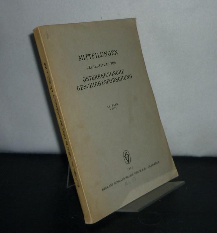 Mitteilungen des Instituts für Österreichische Geschichtsforschung - Band 60, Heft 4.