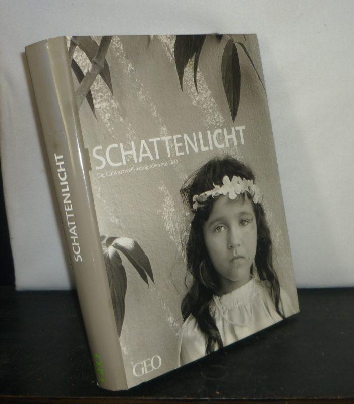 Schattenlicht. Schwarzweiß-Fotografie aus GEO. [Herausgegeben von Peter-Matthias Gaede].