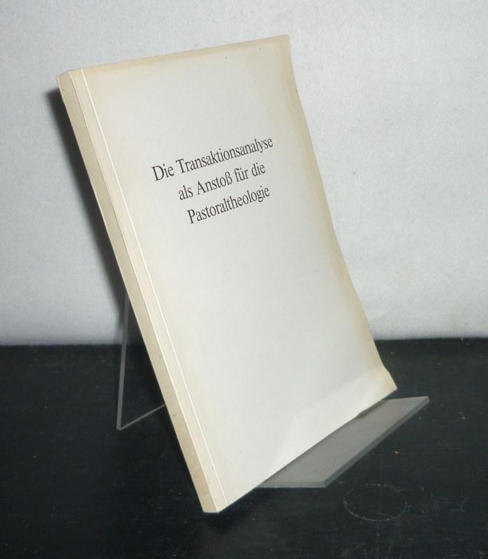 Die Transaktionsanalyse als Anstoß für die Pastoraltheologie. Inauguraldissertation (Uni Frankfurt) von Ulrike Elsdörfer.