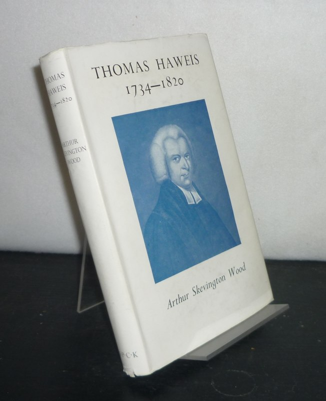 Thomas Haweis 1734 - 1820. [By Arthur Skevington Wood].