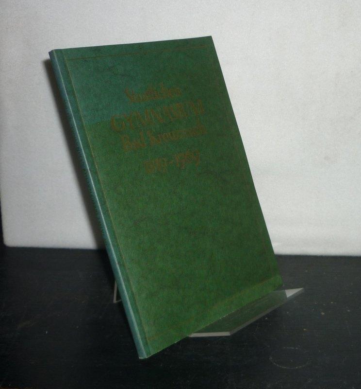 """150 Jahre """"Kreuznacher Gymnasium"""" 1819 - 1969. Festschrift."""