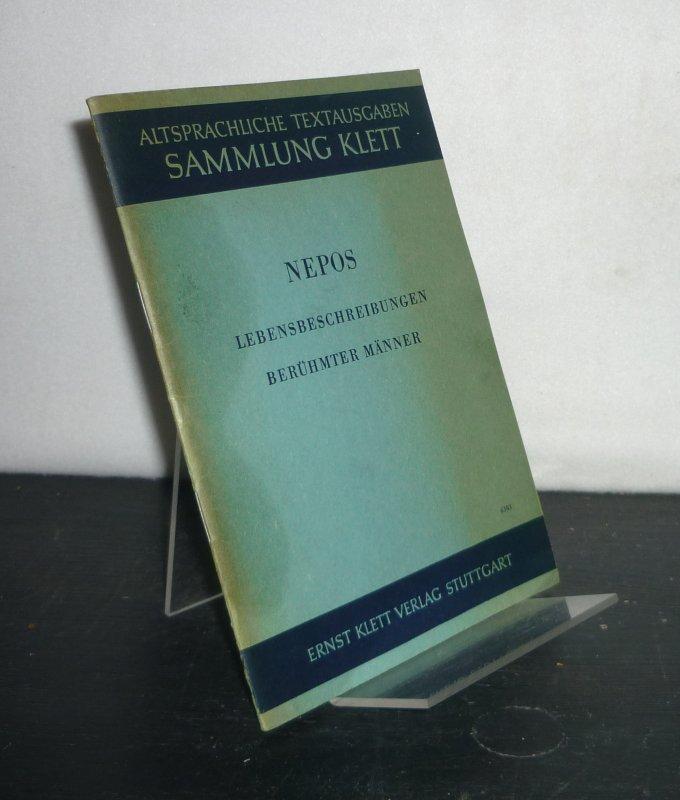 Lebensbeschreibungen berühmter Männer. Von Cornelius Nepos. (Altsprachliche Textausgabe: Sammlung Klett). 2. Auflage.