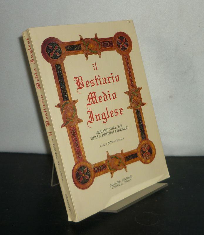Bestiario medio inglese. (Ms Arundel 292 della British Library. A cura di Dora Faraci.