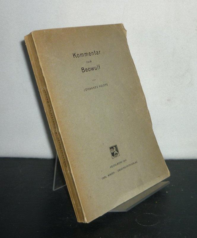 Kommentar zum Beowulf. [Von Johannes Hoops]. Originalausgabe.