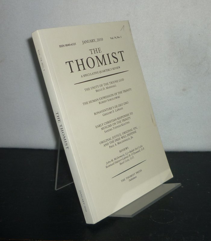 The Thomist. A Speculative Quarterly Review of Theology and Philosophy. - Vol. 74, No. 1, January 2010.