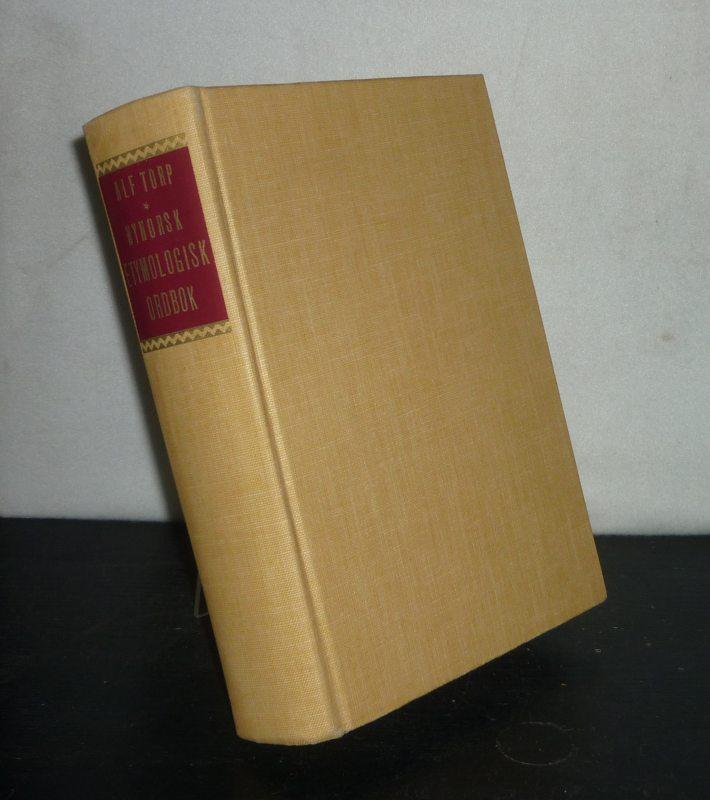 Nynorsk etymologisk ordbok. Av Alf Torp Oforandret upptrykk. / Nachdruck der Orginalausgabe von 1919.