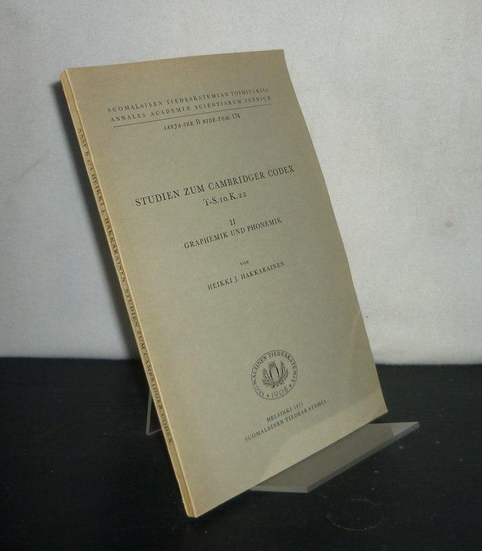 Studien zum Cambridger Codex T-S. 10. K. 22. 2. - 2: Graphemik und Phonemik. Von Heikki J. Hakkarainen. (= Suomalaisen Tiedeakatemian Toimituksia, Sarja B, Nide 174).